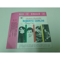 Fita K7 Roberto Carlos - Jovem Guarda Coimbra - Pega Ladrão