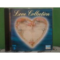 Cd Coletânea Love Collection Vol. 03 (frete Grátis)