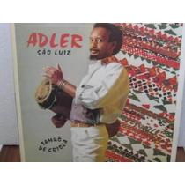 Lp Adler São Luiz Tambô De Criola Exx Estado