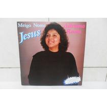Lp - Vinil - Adriana Rocha - Meigo Nome, Jesus