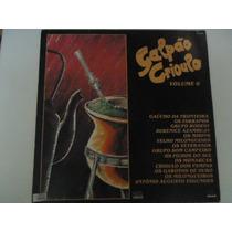 Disco Vinil Galpao Crioulo Vol 6 Lindooooooooooooooooooooooo