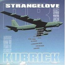 Cd Dr. Strangelove: Music From The Films Of Stanley Kubrick