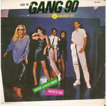 Compacto Gang 90& Absurdetes - Nosso Louco Amor -1983