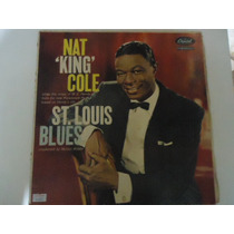 Disco Vinil Lp Nat King Cole St.louis Blues Lindoooooooooooo
