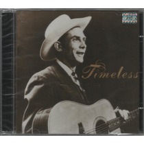 Hank Williams - Timeless - Novo! Lacrado! Original!