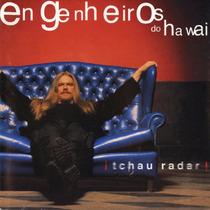 Cd Lacrado Engenheiros Do Hawaii Tchau Radar 1999