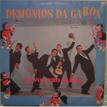 Os Demônios Da Garoa - Eu Vou Pro Samba