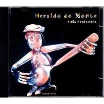 Heraldo Do Monte - Cd Viola Nordestina 2000 - Novo
