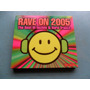 Rave On 2005 - The Best Of Techno & Hard Trance Cd Importado