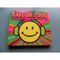 Rave On 2005 - The Best Of Techno & Hard Trance Cd Importado