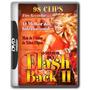 O Melhor Do Flash Back - 190 Clips Do Coração - Vol.01 & 02