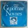Vinil Lp Guiomar Novaes - Debussy Preludios - Recital Vol.2