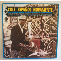 Vinil Lp Nat King Cole - Cole Espanhol Novamente