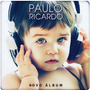 Cd Paulo Ricardo - Novo Álbum*novo/lacrado