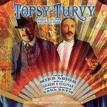 Cd Topsy-turvy - The Music Of Gilbert & Sullivan: From Ost