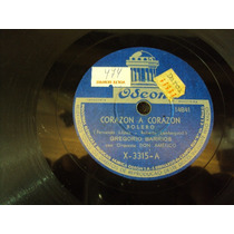 Disco 78 Rpm Gregorio Barrios Corazon A Corazon