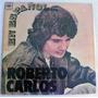 Roberto Carlos - En Espanhol - Costa Rica - Lp Muito Raro..!