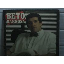 Lp Beto Barbosa 1988 Louca Magia Ótimo Estado