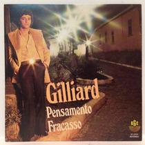 Compacto Vinil Gilliard - Pensamento - Fracasso - 1981 - Rge