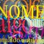 Cd - Arnaldo Antunes -nome R$18,00 + Frete