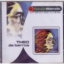 Cd Theo De Barros - Coleção Eldorado - Novo***
