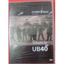 Johnny 2 Bad Tribute Ub40 Dvd