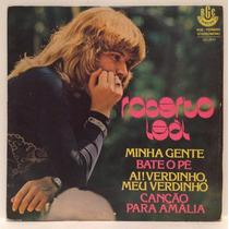 Compacto Vinil Roberto Leal - Minha Gente - Bate O Pé - 1976