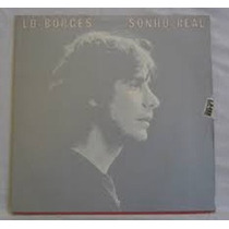 Lp Lo Borges - Sonho Real