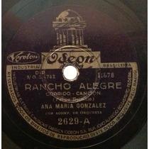Disco Rotação 78 - Ana Maria Gonzalez - Rancho Alegre -