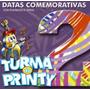 Cd Turma Do Printy - Datas Comemorativas 2 / Bônus Playback