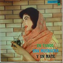 Lp (1000) 10 Pol. - Un Tango, Una Muchacha, Y Un Mate