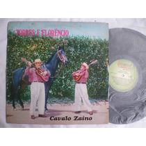 Lp - Torres E Florencio / Cavalo Zaino / Chanetecler / 1981