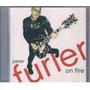 Peter Furler Cd On Fire