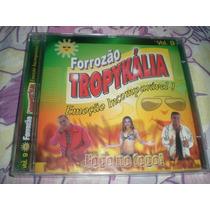 Cd Forrozão Tropikália-vol.9-fogo No Fogo-frete R$5,00