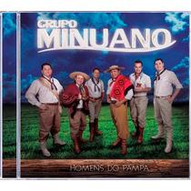 Grupo Minuano - Homens Do Pampa!