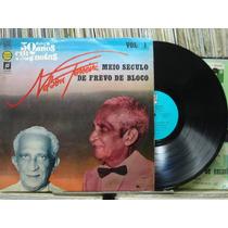 Nelson Ferreira Meio Século Frevo Rua 1 Lp Rosenblit Estéreo