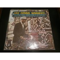 Lp Nat King Cole - Cole Español Novamente, Disco Vinil