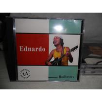 Ednardo : Brilhantes - Coletânea -frete 7,00 R$