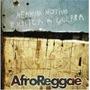Cd Afroreggae Nenhum Motivo Explica A Guerra (2011) - Novo
