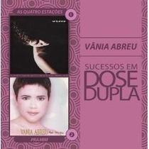 Dose Dupla - Vânia Abreu - 2 Cds Rumo