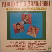 Pedro Bento/zé Da Estrada-celinho - Mágoas De Boiadeiro 1971