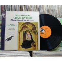 Marc-antoine Charpentier Missa Em Sol Menor -lp Odyssey 1974
