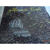 Compacto Vinil - Poly E Seu Conjunto - Moendo Café