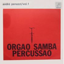 André Penazzi L Lp Orgão, Samba E Percussão Vol.1 - Mono