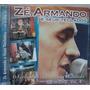 Cd : Zé Armando E Seus Teclados - Frete Gratis
