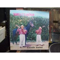 Lp - Torres E Florêncio - Cavalo Zaino