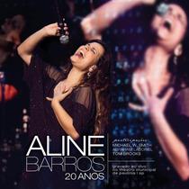 Cd Aline Barros - 20 Anos Ao Vivo * * * Frete Grátis * * *