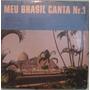 Grupo Folclórico Da Guanabara - Meu Brasil Canta Nº 1