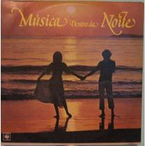 Música Dentro Da Noite - Seleção - 6 Lp