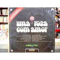 Lp - Trilha Sonora Da Novela Uma Rosa Com Amor Internacional